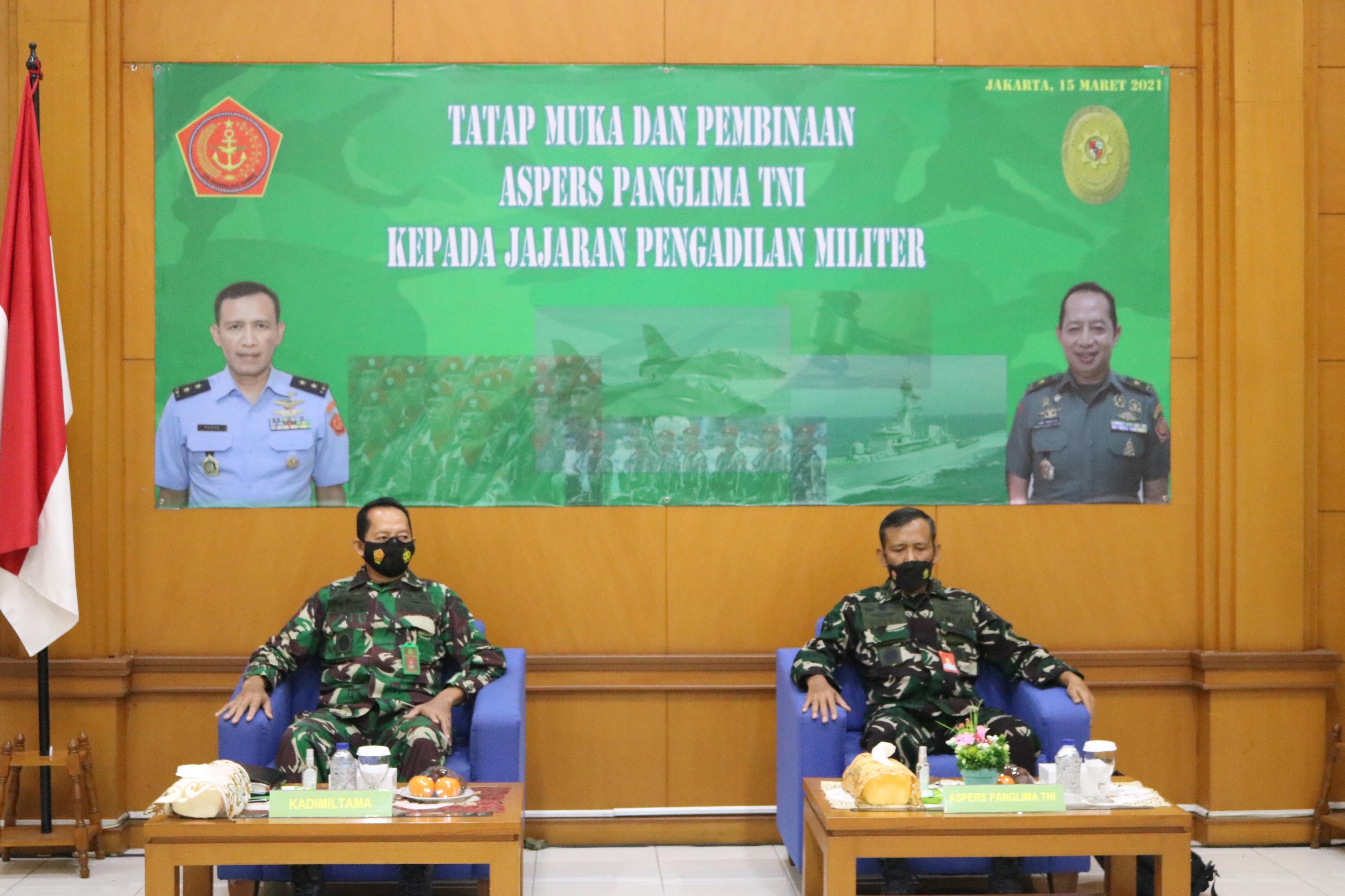 KADILMIL I-06 BANJARMASIN IKUTI PEMBINAAN OLEH KADILMILTAMA DAN ASPERS PANGLIMA TNI