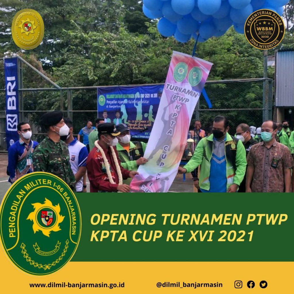 OPENING TURNAMEN PTWP KPTA CUP KE XVI 2021