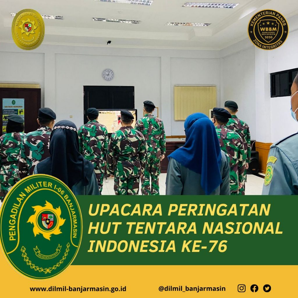 UPACARA PERINGATAN HUT TENTARA NASIONAL INDONESIA KE 76